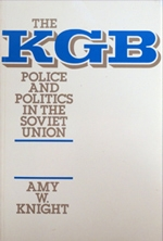 The KGB: Police and Politics in the Soviet Union