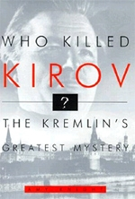 Who Killed Kirov?