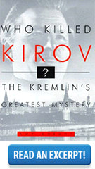 Book Excerpt: Who Killed Kirov? The Kremlin's Greatest Mystery | Amy Knight
